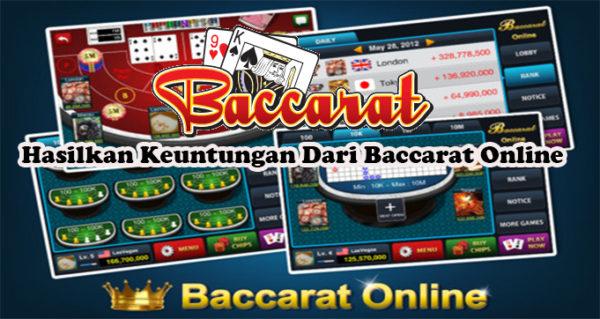 Hasilkan Keuntungan Dari Baccarat Online